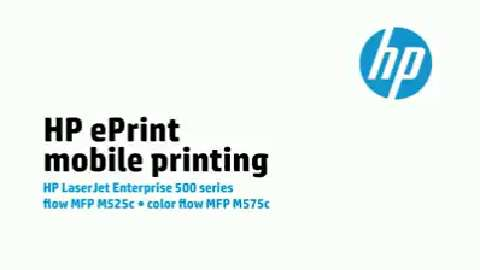 9 - M575c/M525c: HP ePrint mobile printing