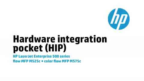 8 - M575c/M525c: Hardware Integration Pocket (HIP)