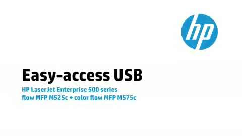 7 - M575c/M525c: Easy-access USB 