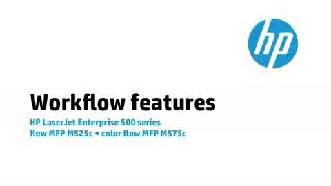2 - M575c/M525c: Workflow features