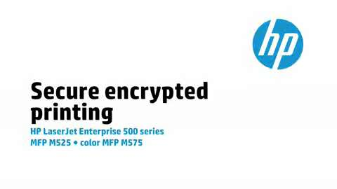 11 - M575/M525: Secure encrypted printing
