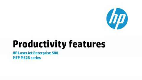 2b - M525: Productivity features