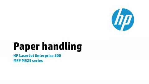 3b - M525: Paper handling 