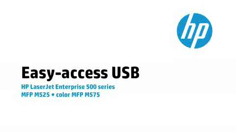 6 - M575/M525: Easy-access USB