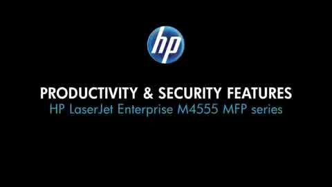 5 - Productivity and security features (M4555 MFP)