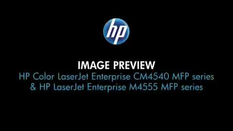 12 - Image preview (CM4540 and M4555 MFPs)