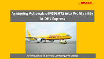 Achieving Actionable INSIGHTS into Profitability with DHL Express