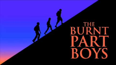 Beyond Broadway: <I>The Burnt Part Boys</I>
