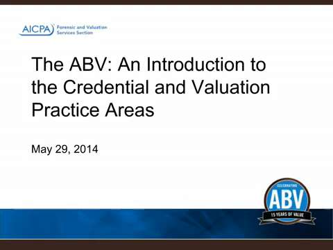 The ABV - An Introduction to the Credential and Valuation ....