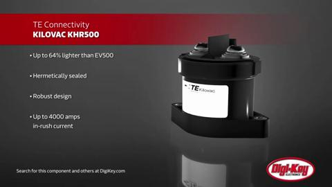 TE-Connectivity-KHR500-High-Voltage-Contactors-Digi-Key-Daily