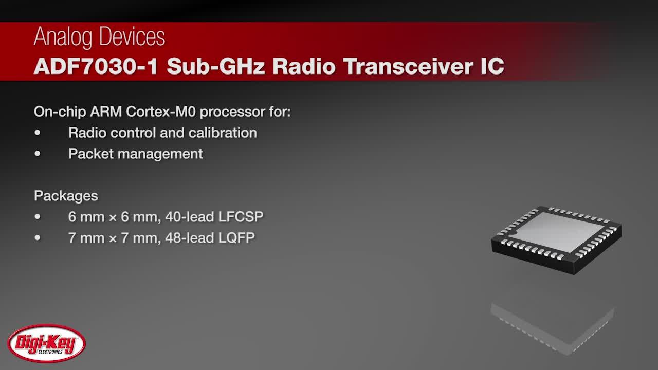 Analog Devices ADF7030-1 Sub-GHz Radio Transceiver IC