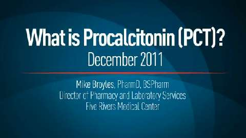 What is Procalcitonin (PCT)?