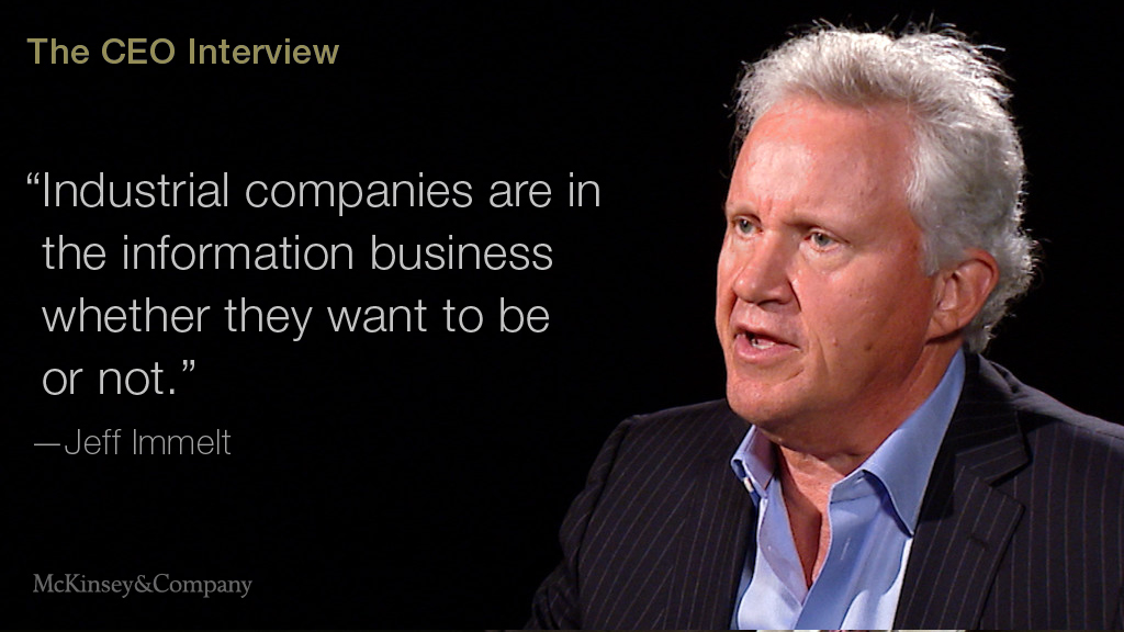 GE's Jeff Immelt on digitizing in the industrial space