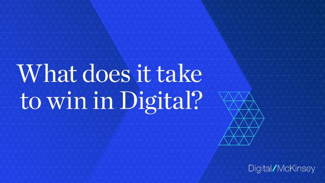 What does it take to win in Digital?