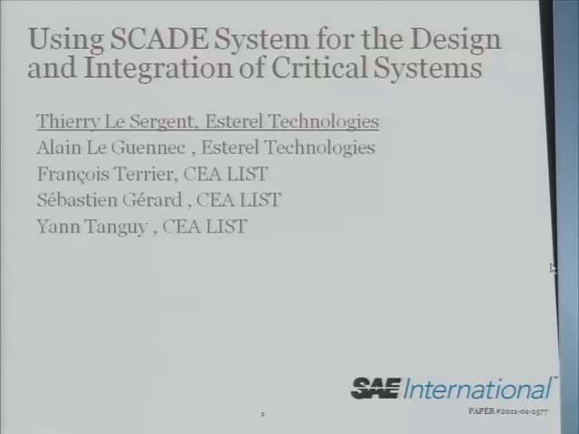 Using SCADE System for the Design and Integration of Critical Systems