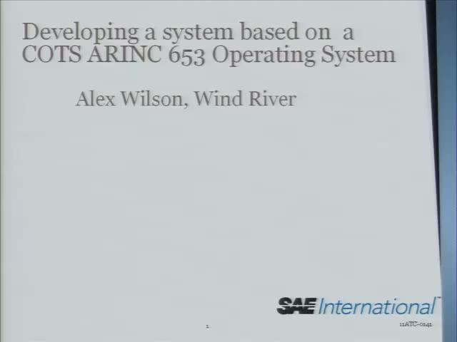 Developing a System based on a COTS ARINC 653 Operating System