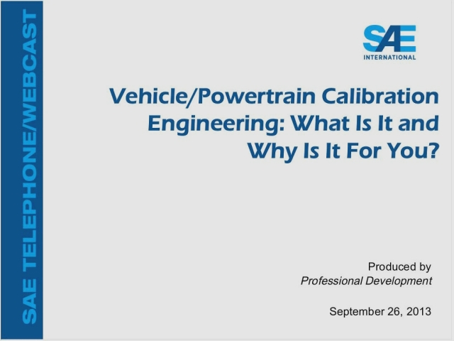 """Vehicle/Powertrain Calibration Engineering: What Is It and Why Is It for You?"""""""