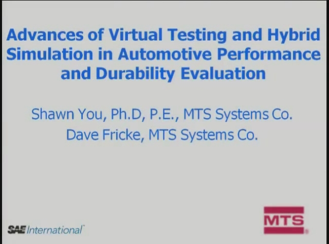 Advances of Virtual Testing and Hybrid Simulation in Automotive Performance and Durability Evaluation