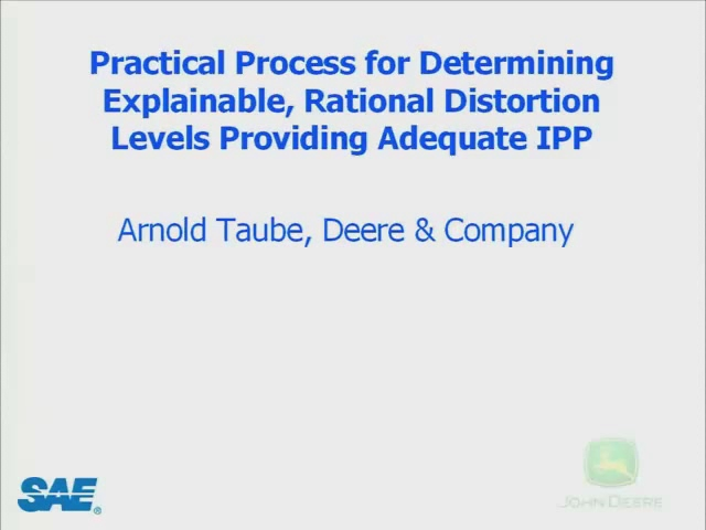 Practical Process for Determining Explainable, Rational Distortion Levels Providing Adequate IPP