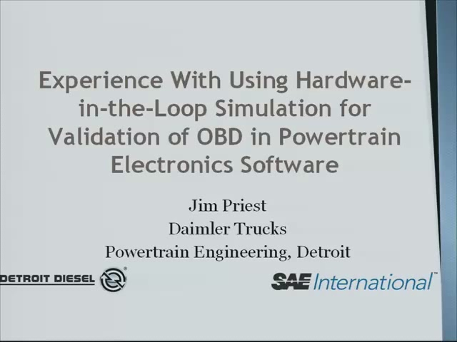 Experience with Using Hardware-in-the-Loop Simulation for Validation of OBD in Powertrain Electronics Software