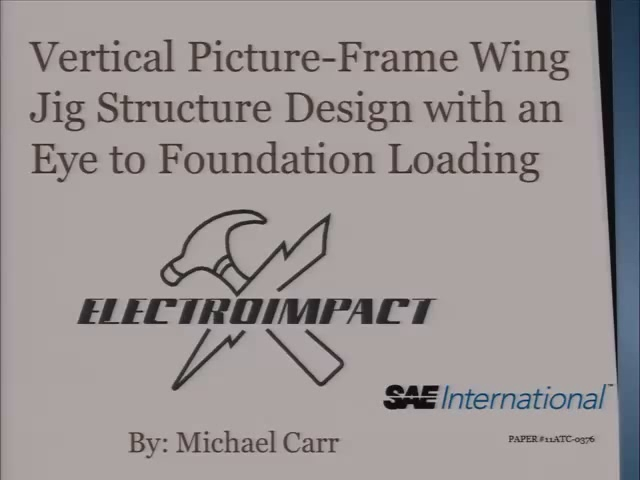 Vertical Picture-Frame Wing Jig Structure Design with an Eye to Foundation Loading