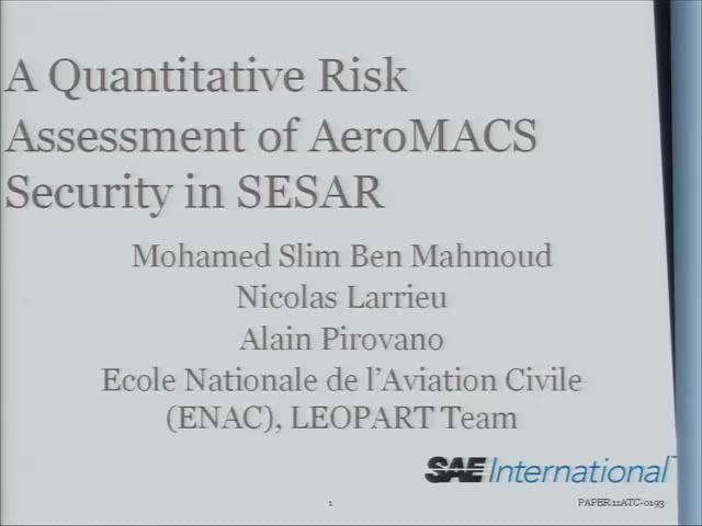 A Quantitative Risk Analysis for AeroMACS Network Security in SESAR