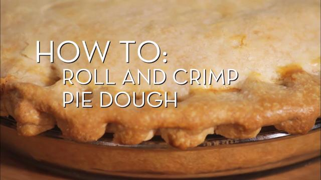 Roll and Crimp Pie Dough | Cooking How To