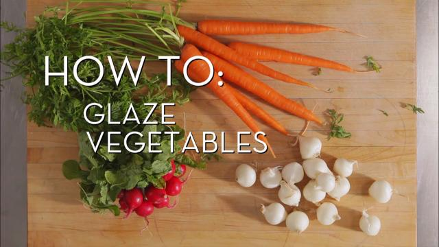 Glaze Vegetables | Cooking How To