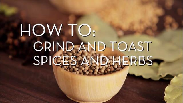 Grind and Toast Spices | Cooking How To