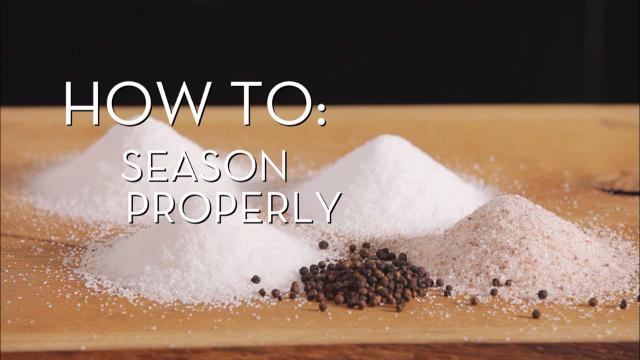 Season Properly | Cooking How To
