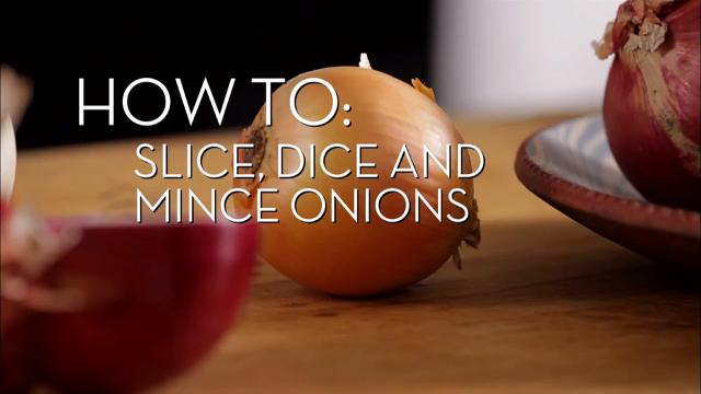 Slice, Dice and Mince Onions | Cooking How To