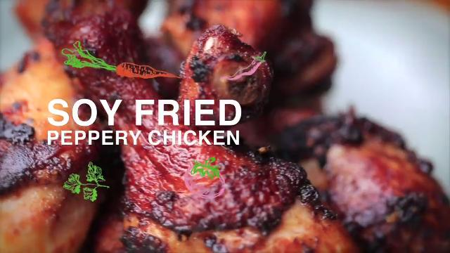Ep 9: Soy Fried Peppery Chicken | Home Cooked: Malaysia