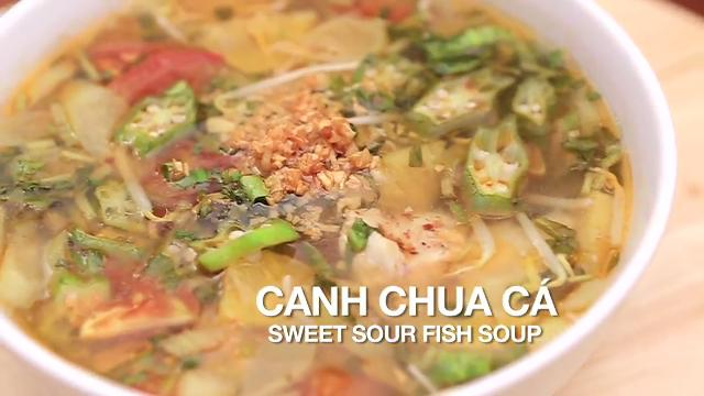 Ep 6: Sweet Sour Fish Soup   Home Cooked: Vietnam