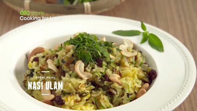 Royal Pilau Nasi Ulam | Cooking For Love (S2)
