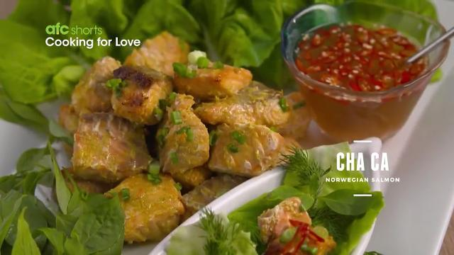 Cha Ca Norwegian Salmon | Cooking For Love (S2)