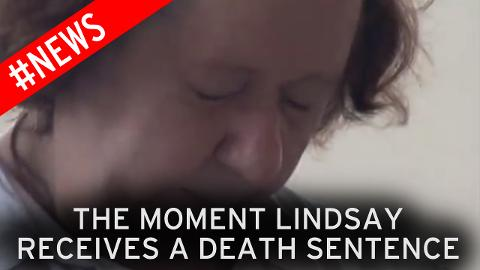The moment Lindsay received a death sentence