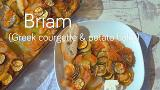 Briam (Greek potato and courgette bake)
