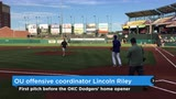 OKC Dodgers: Lincoln Riley throws out first pitch