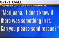 Cop High On Pot Food Dials 911