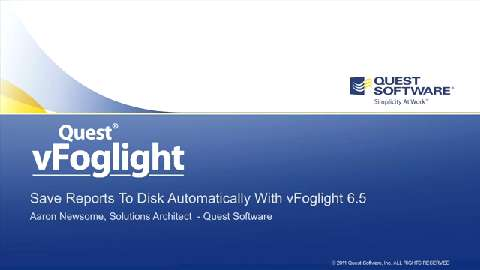 vFoglight - Automatically Saving Reports To Disk