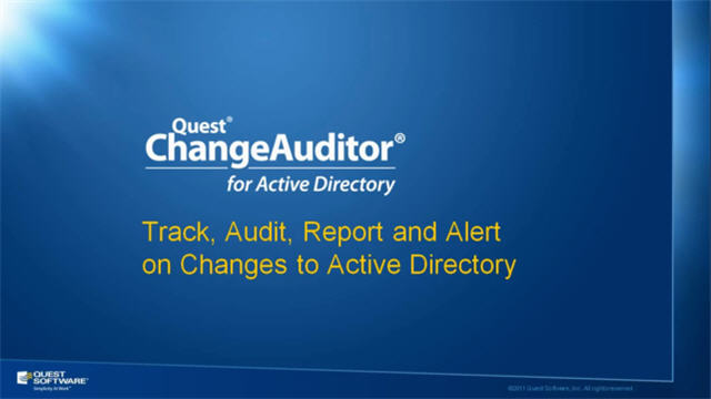 ChangeAuditor for Active Directory Overview