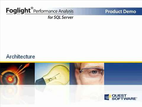 Foglight Performance Analysis for SQL Server - Architecture