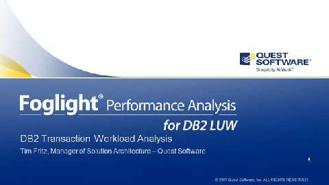 Foglight Performance Analysis for DB2 LUW - DB2 Transaction Workload Analysis
