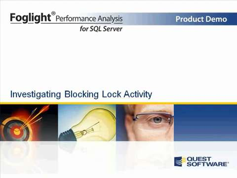 Foglight Performance Analysis for SQL Server - Investigating Blocking Lock Activity