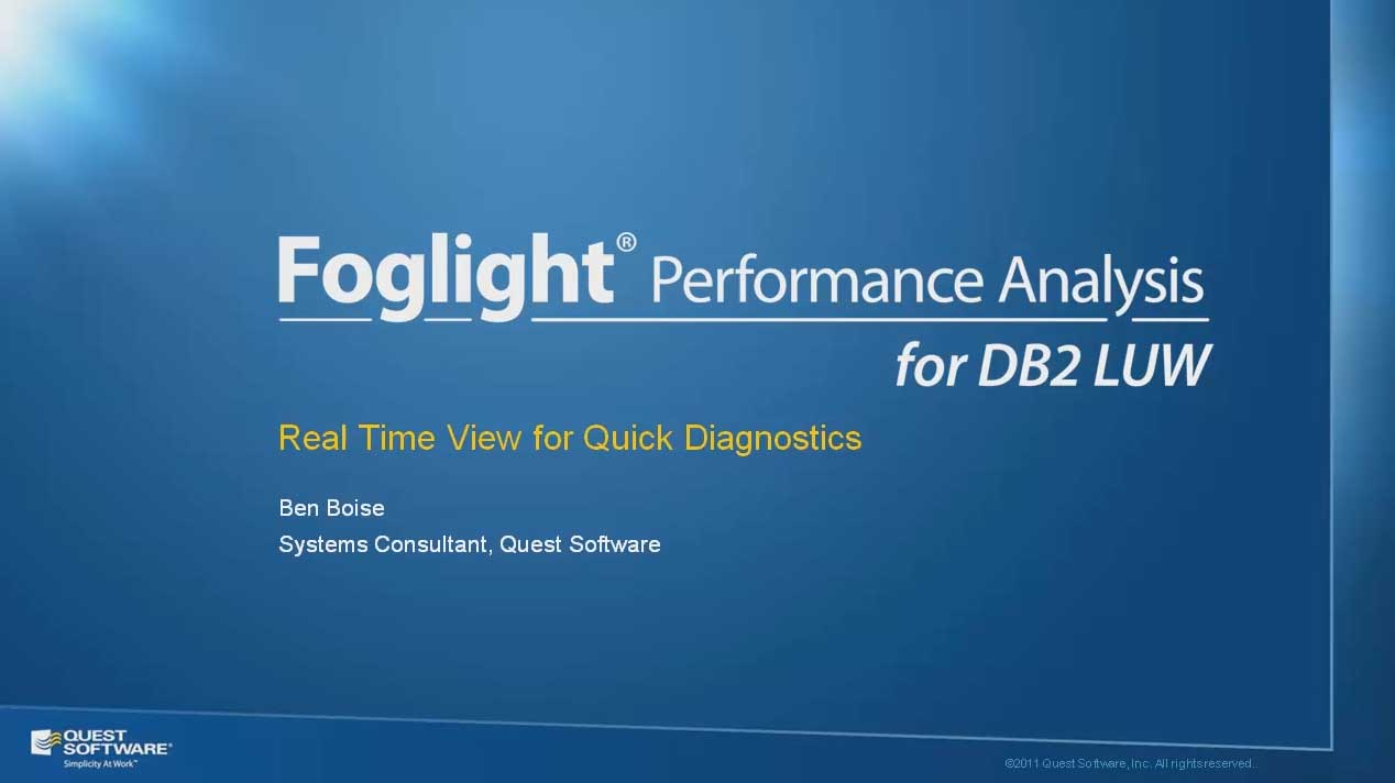 Foglight Performance Analysis for DB2 LUW - Real Time View for Quick Diagnostics