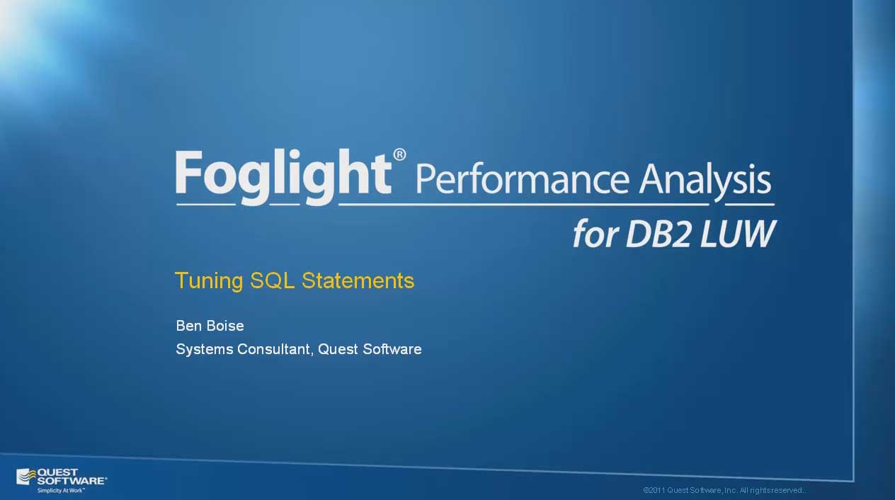 Tuning SQL Statements with Foglight Performance Analysis for DB2 LUW