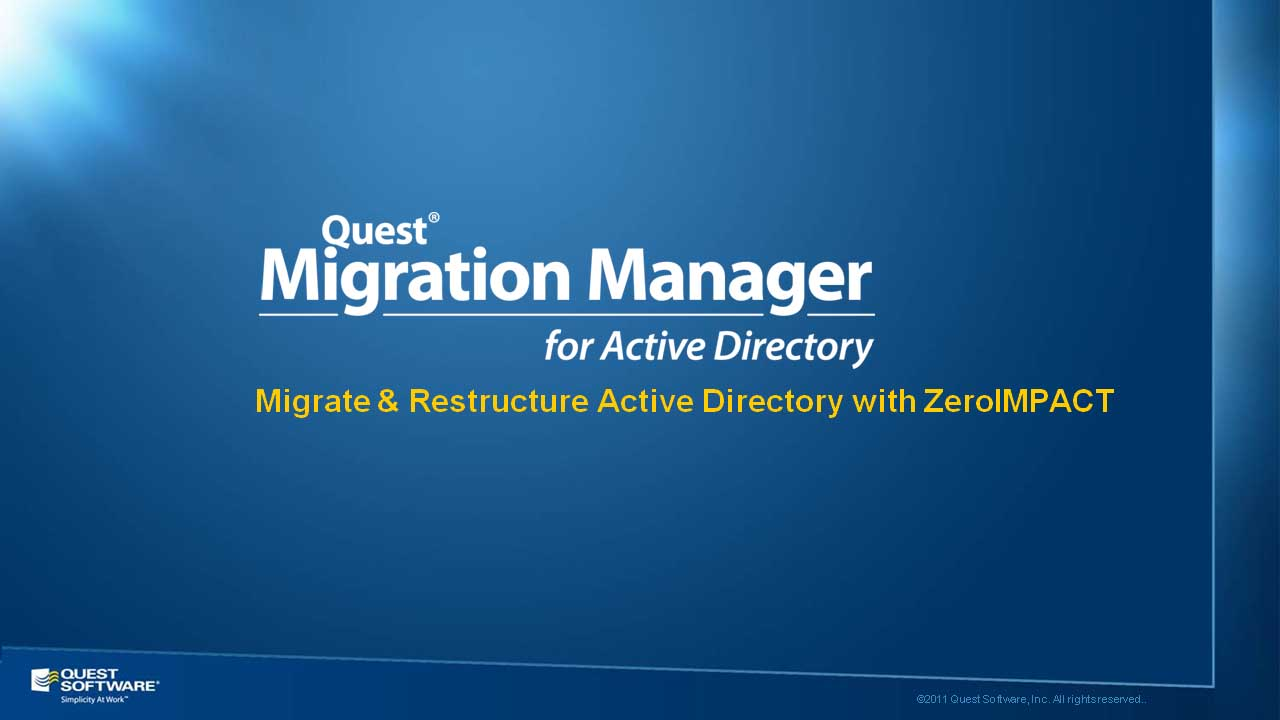 Migration Manager for Active Directory - Migrate & Restructure Active Directory with ZeroIMPACT