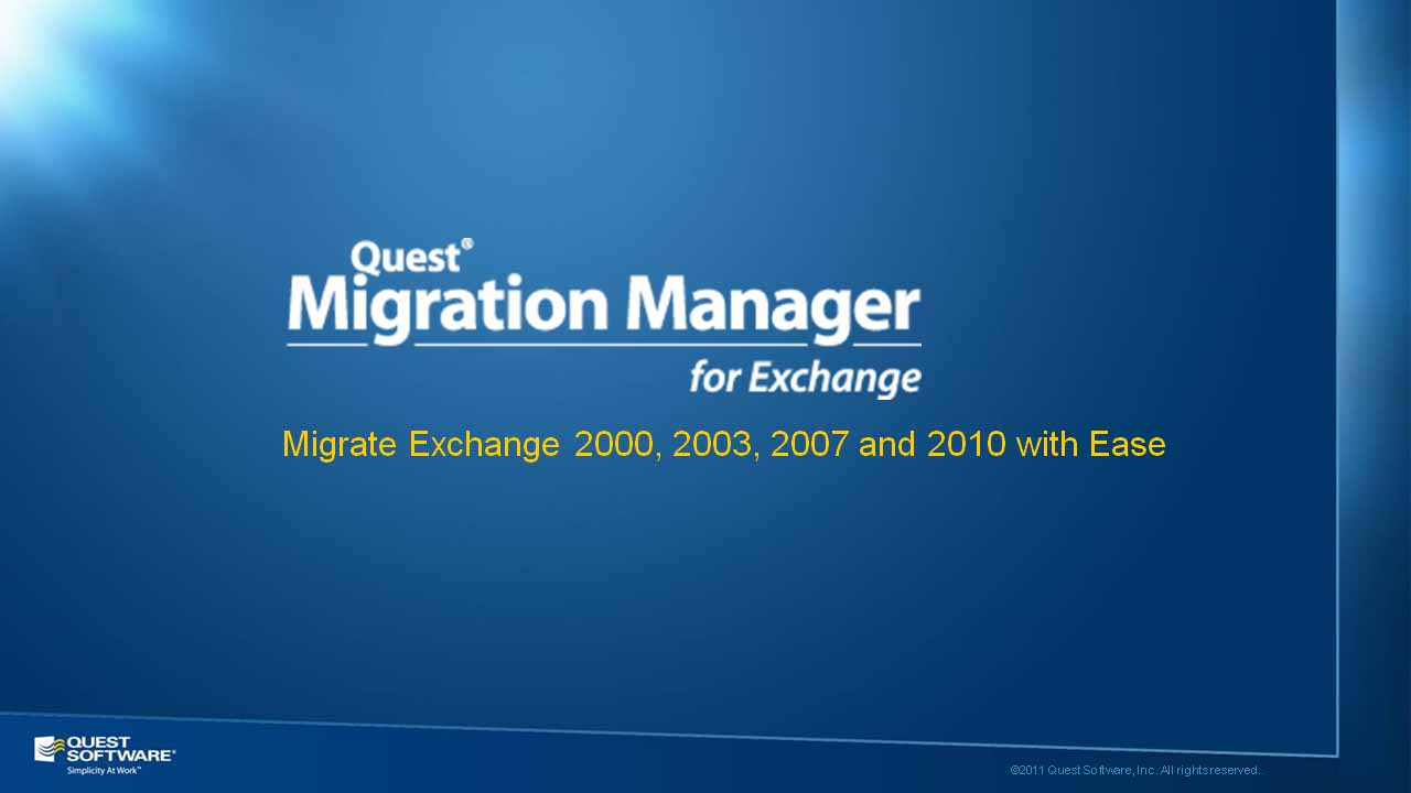 Migration Manager for Exchange - Migrate Exchange 2000, 2003, 2007 and 2010 with Ease