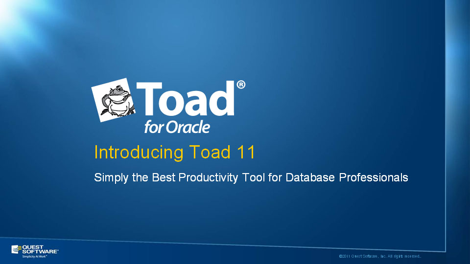 Toad 11 Product Overview