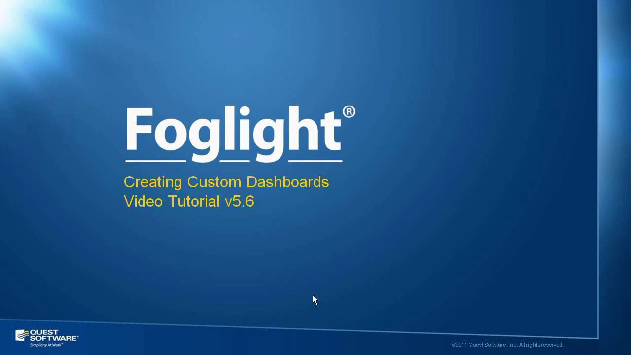 How to Create Custom Foglight Dashboards